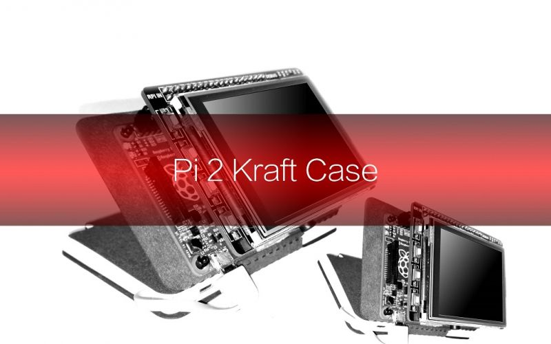 Raspberry Pi 2 Kraft Case